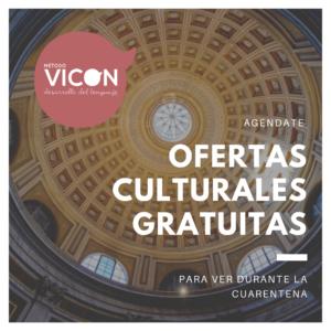 Ofertas culturales gratuitas para la cuarentena